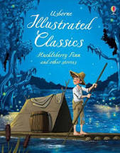 Illustrated Classics Huckleberry Finn and Other Stories